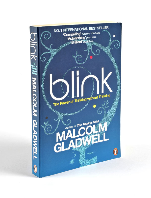 blink essay malcolm gladwell Blink study guide contains a biography of malcolm gladwell, literature essays, quiz questions, major themes, characters, and a full summary and analysis.
